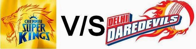 IPL 2nd day Match Chennai Super Kings vs Delhi Daredevils 9th April 2015