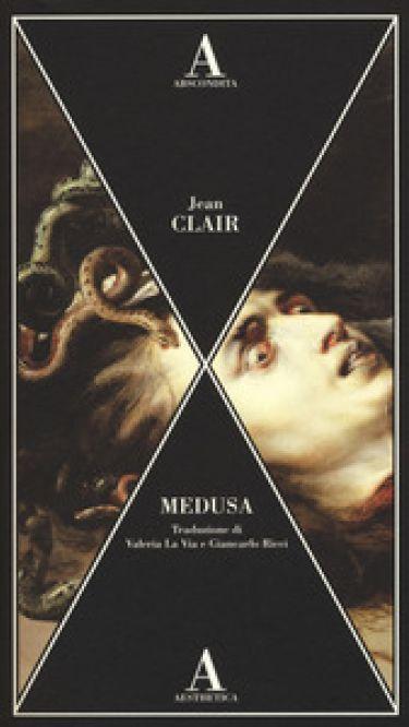 MEDUSA di Jean Clair