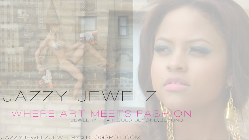 JAZZY JEWELZ JEWELRY. . .STATEMENT JEWELRY, FOR STATEMENT MAKERS