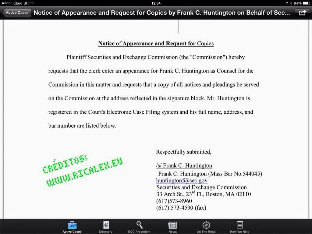 US TRUSTEE pede á corte que Frank Huntington faça parte do Conselho, e, que receba uma cópia de toda a documentação do Processo.