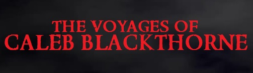 The Voyages of Caleb Blackthorne