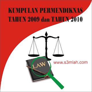 Download Permendiknas tahun 2009 dan permendiknas tahun 2010 terbaru