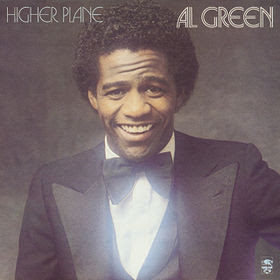 Al Green - Higher Plane (1981)