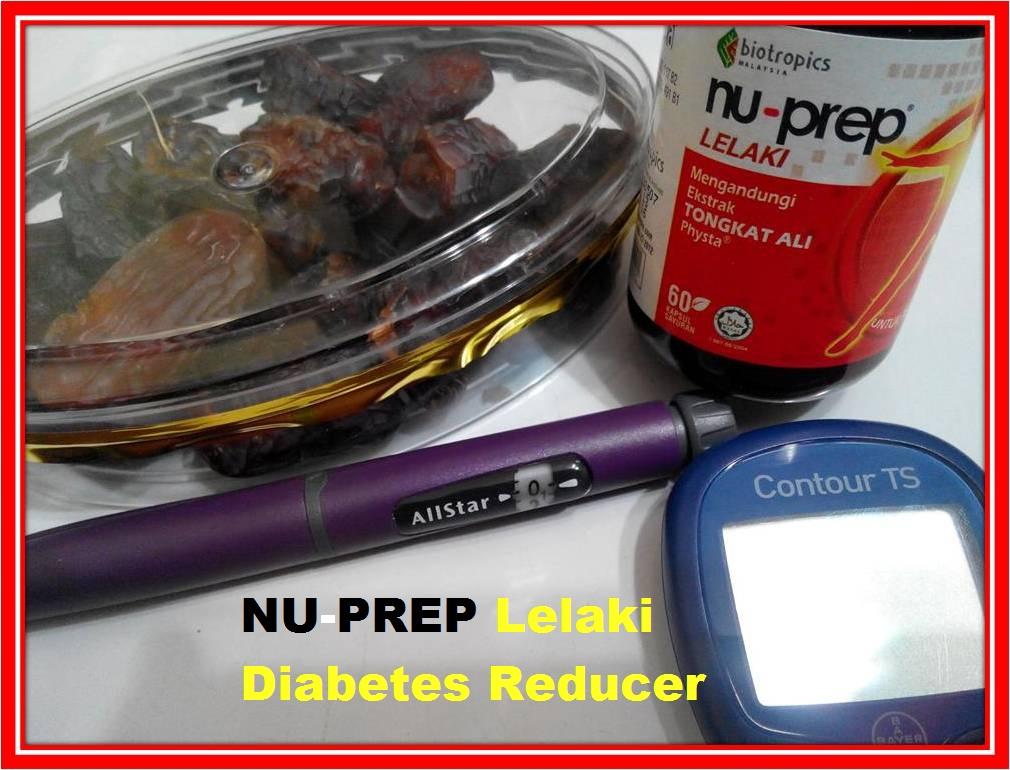 Diabetes Reducer, TURUN kandungan gula dalam darah. Nu--Prep lelaki TERBAIK