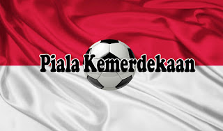 Jadwal Pertandingan Piala Kemerdekaan hari ini