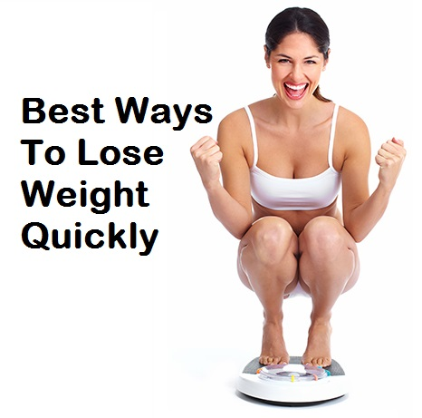 10 best ways to lose weight quickly   easy ways to lose