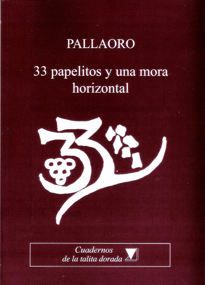 PALLAORO: Una mora horizontal, 2012