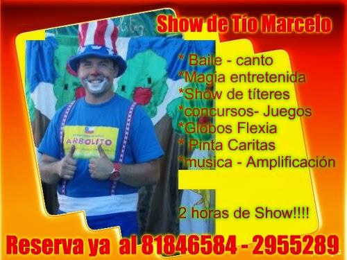 SHOW DE TÍO MARCELO , ENTRETENIDO Y MUY COMPLETO