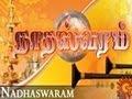 Nadhaswaram 11 04 2013 | Sun Tv Serial | Sun Tv Serial Nadhaswaram 11 04 2013 | Nadhaswaram Sun Tv Serial | Watch Online Nadhaswaram