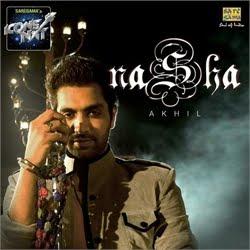 Nasha - Akhil Sachdeva Indian Pop Song 128Kbps Free Download