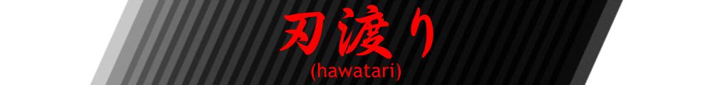 — Hawatari —
