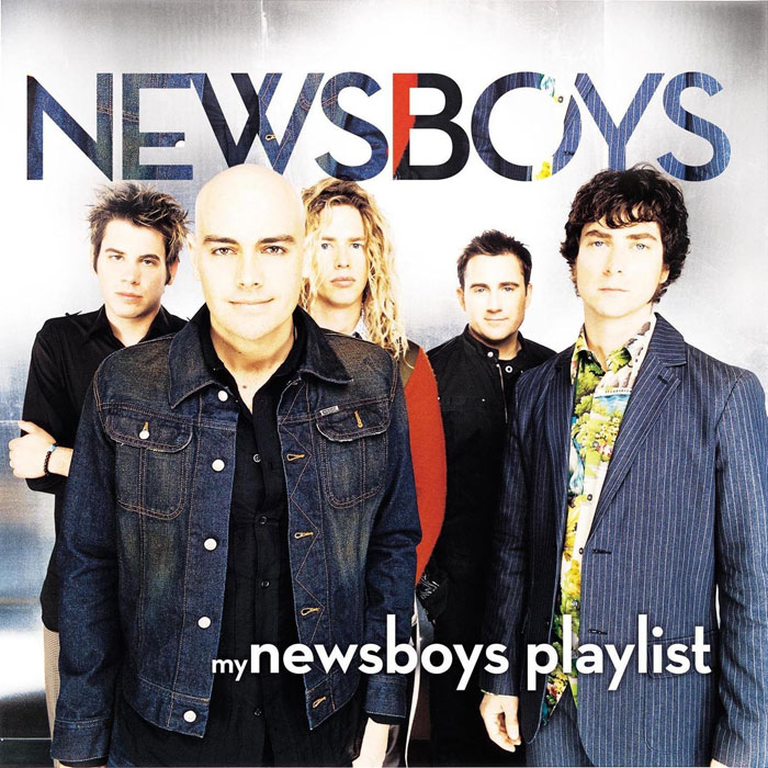 Newsboys Artist Profile | Biography And Discography | NewReleaseToday