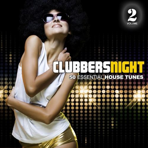 Clubbers Night - Vol.2 - 50 Essential House Tunes