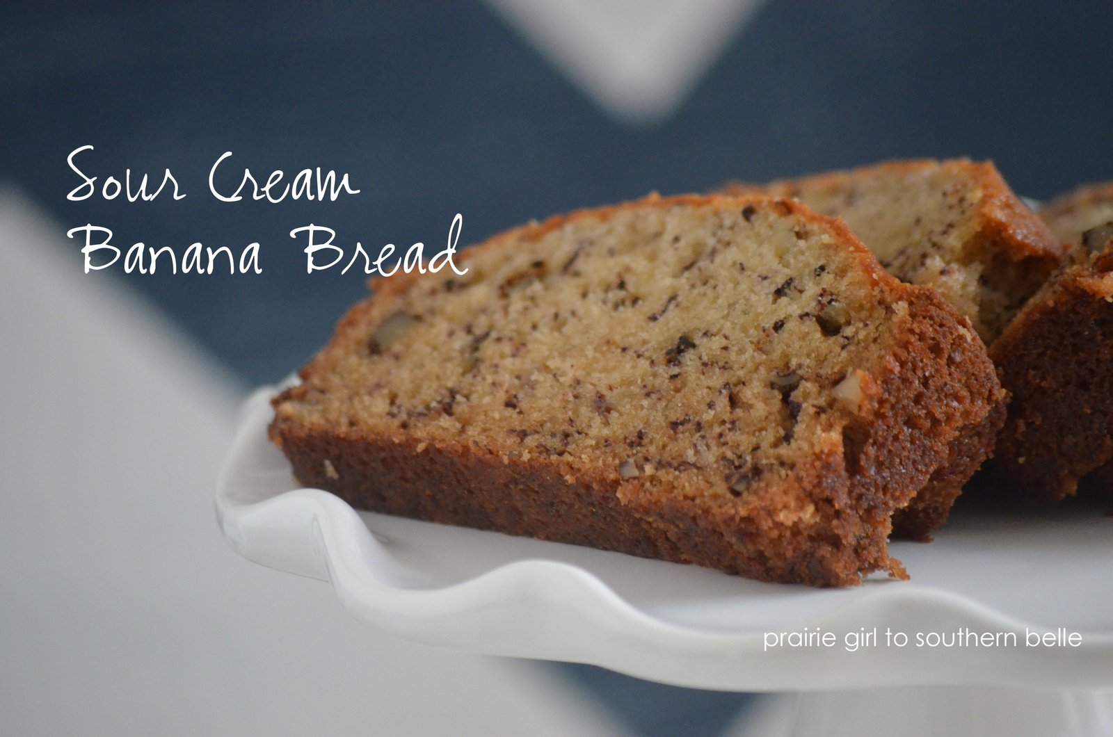 Prairie girl to southern belle sour cream banana bread recipe sour cream banana bread recipe forumfinder Image collections