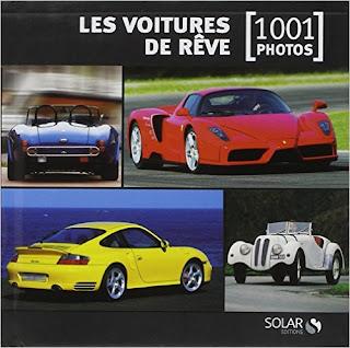 Les voitures de rêve en 1001 photos