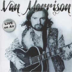 Van Morrison - 'Live on Air' CD Review (XXL Media)