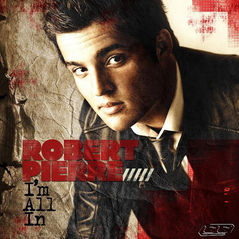 Robert Pierre - I'm All In 2011 English Christian Album