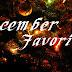 December Favorites [2014]