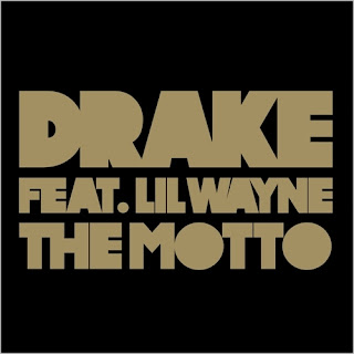 Drake - The Motto (feat. Lil Wayne) Lyrics