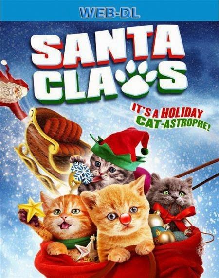ดู Santa Claws น้องเหมียวแซนต้า ภารกิจขนปุย