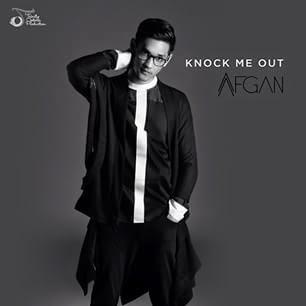 Afgan - Knock Me Out