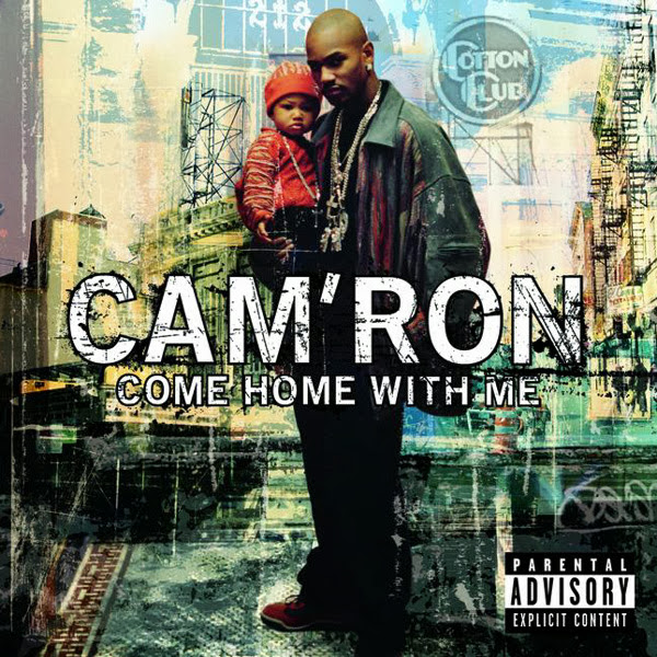 Cam'ron - Come Home with Me  Cover