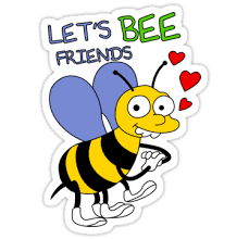 Let's BEE friends