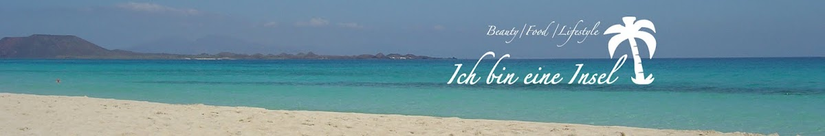 Ich bin eine Insel, der Lifestyle Blog