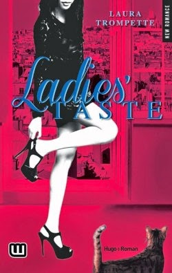 http://www.unbrindelecture.com/2015/03/ladies-taste-tome-1-de-laura-trompette.html