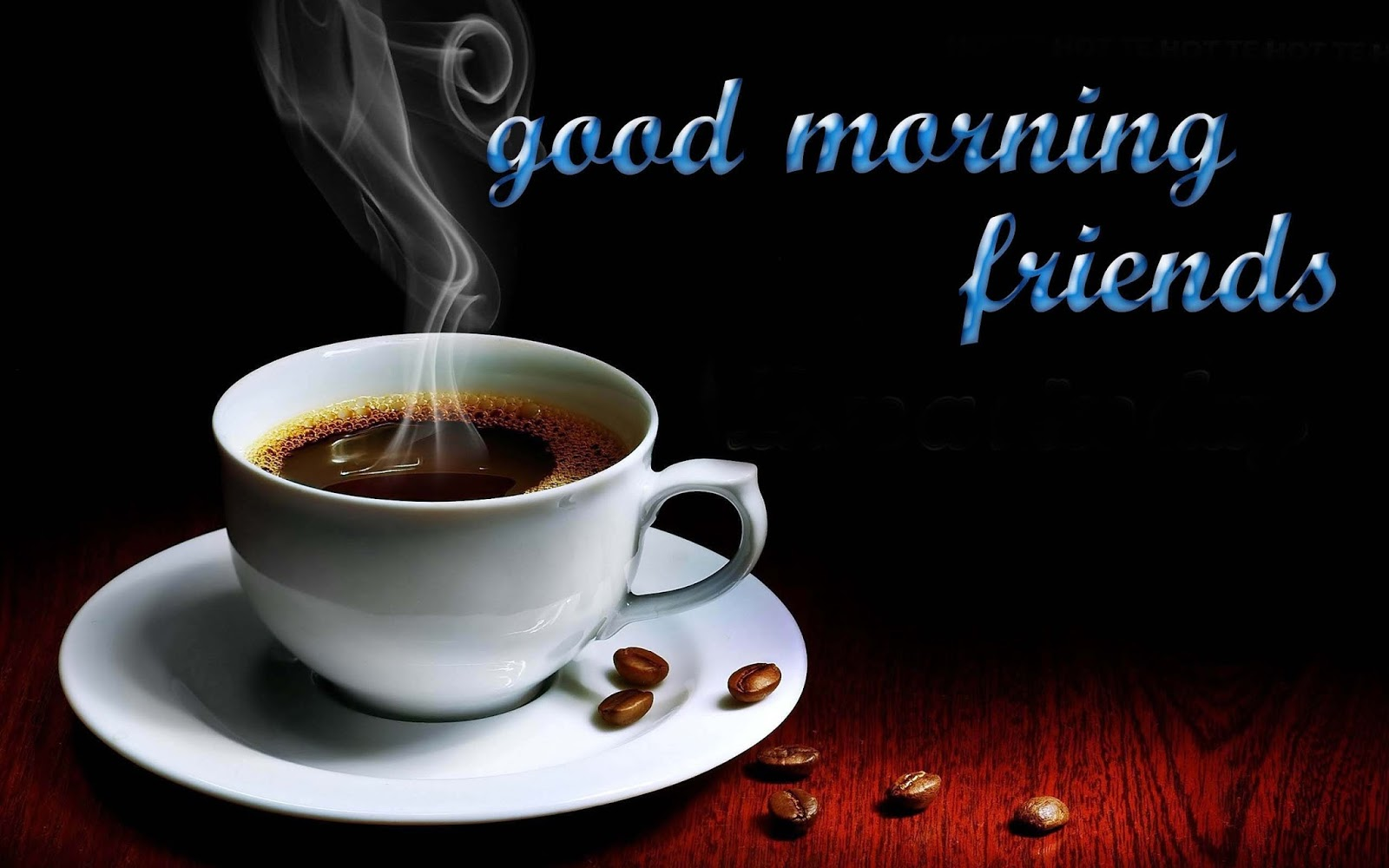 Have A Lovely Day And Drink Coffee