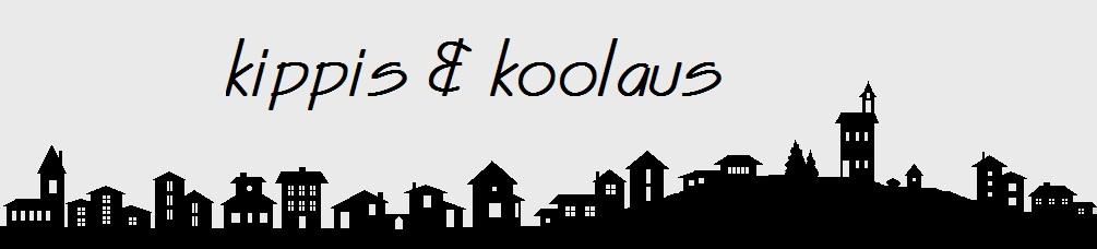 kippis & koolaus