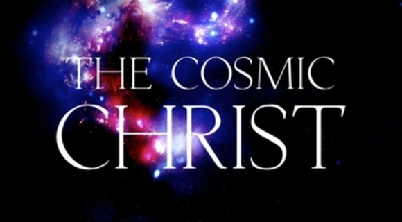 Sermon on the Cosmic Christ by Rev Simon Tillotson - please click on image to hear