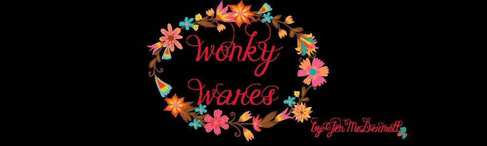 Wonky Wares by Jen McDermott