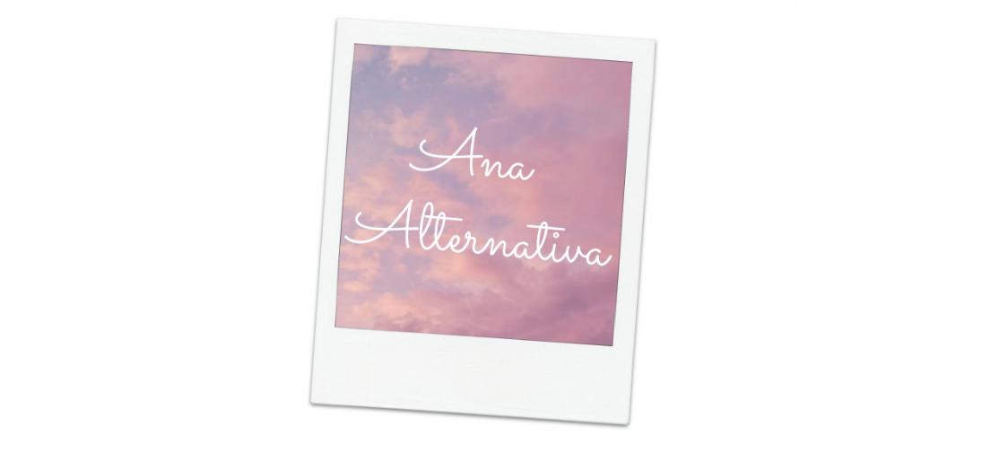 Ana Alternativa