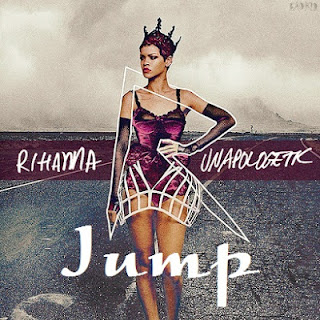 Rihanna - Jump Lyrics 2013