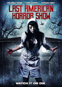 Last American Horror Show Poster