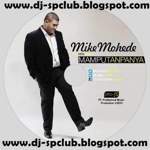 Mike Mohede Full Album Terlalu Besar