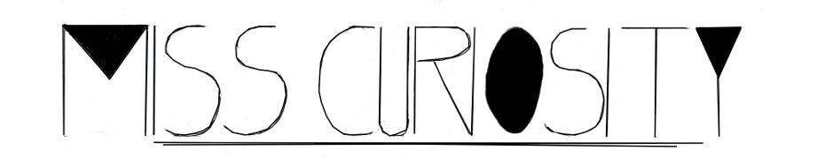 Miss Curiosity