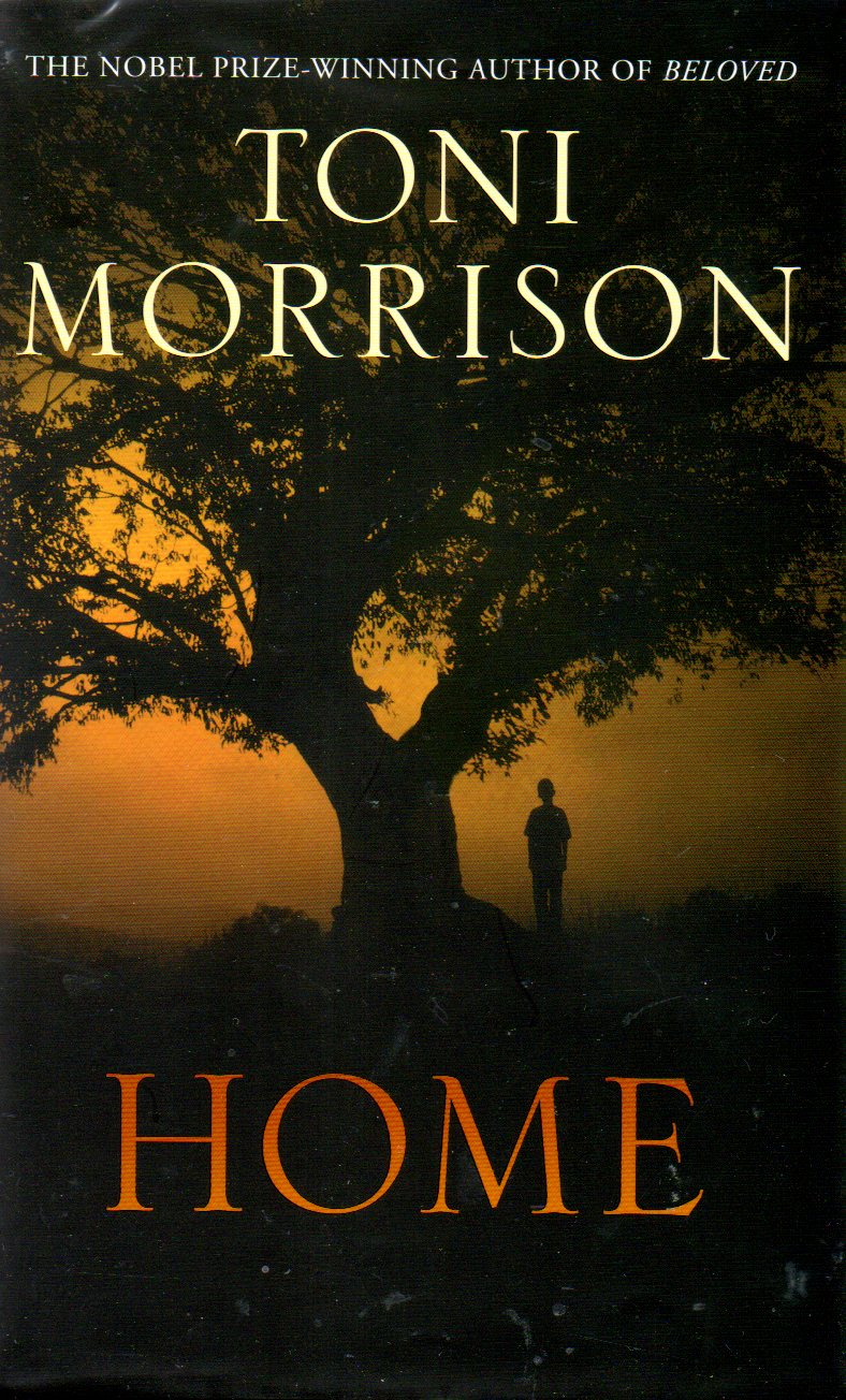 chhotahazri: Book Review: Home, by Toni Morrison