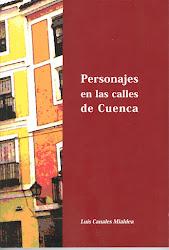 Personajes en las calles de Cuenca