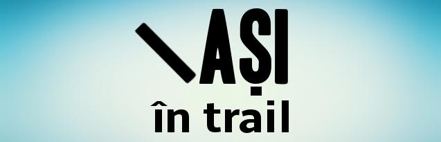 15.04 Iasi in Trail