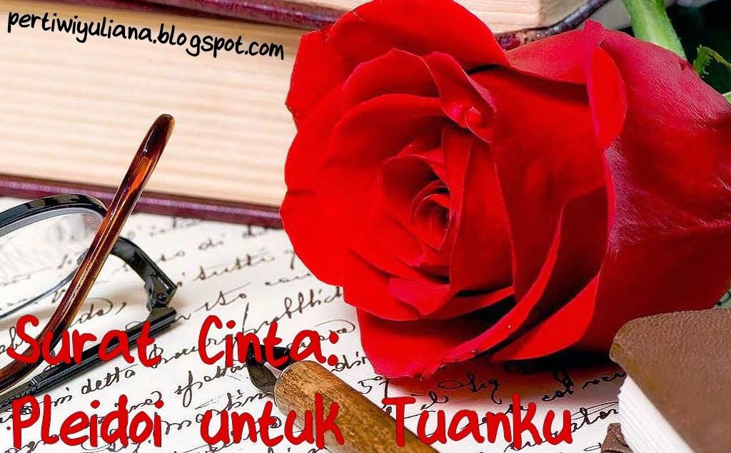 Surat Cinta: Pleidoi untuk Tuanku