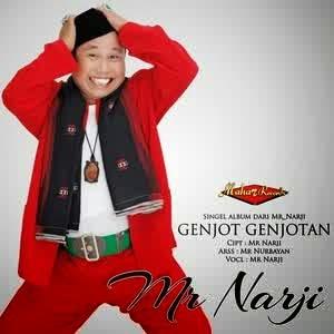 Download Lagu Mr Narji - Genjot Genjotan MP3
