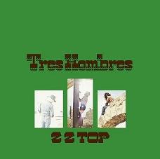 'Tres Hombres' - ZZ Top: