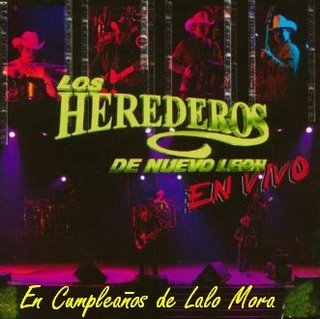 Descargar Disco Los Herederos De Nuevo Leon - En Vivo Cumpleaños De Lalo Mora CD