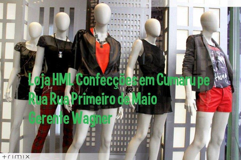 H M L CONFECÇÕES DO AMIGO WAGNER CUMARU PE