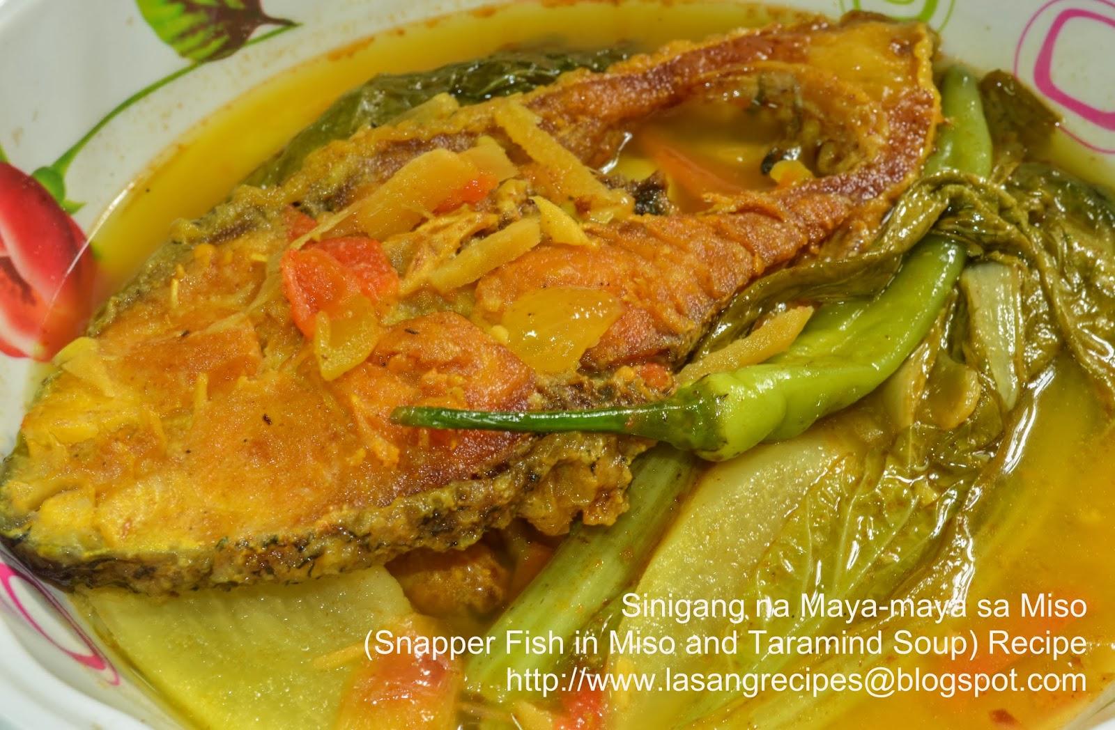 Lasangrecipes Sinigang Na Maya Maya Sa Miso Snapper Fish In Miso And Taramind Soup Recipe