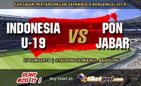 Hasil Skor Akhir: Timnas U-19 vs Pra PON Jabar Tur Nusantara II (Jum'at, 27 Juni 2014)