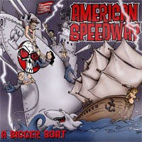 American Speedway - 'A Bigger Boat' CD Review (Prophase)