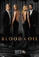 Máu Và Dầu Phần 1 -  Blood & Oil Season 1